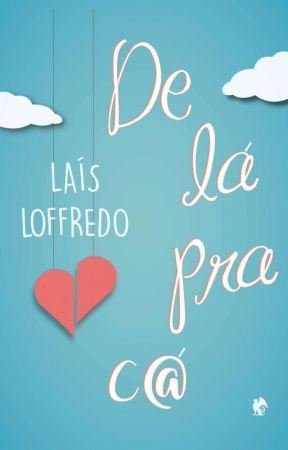 De lá pra cá by LaisLoffredo
