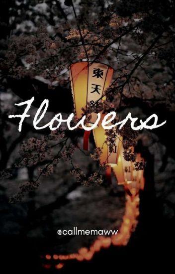 Flowers | EN ChangLix [✔]