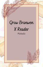 Qrow Branwen X Reader by Michaelis14