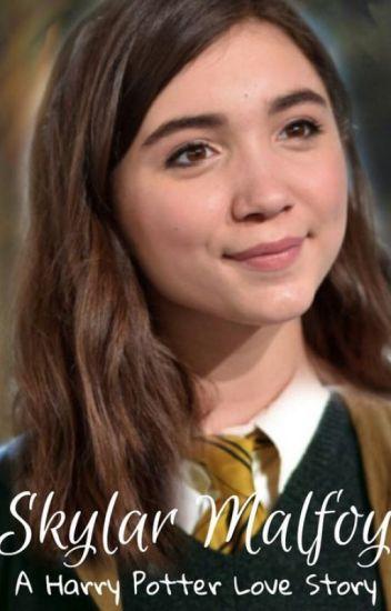 Skylar Malfoy (A Harry Potter Love Story) - MadMax - Wattpad