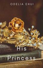 His Princess (BWWM) by Littlerose_21