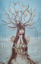 The Queen; Marked (Lesbian (Futanari)) by ZTRider