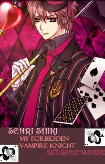 Senri Shiki - My Forbidden Vampire Knight