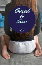 Owned by Oscar by madamxoxo3