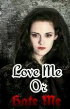 Love me or Hate me (LMOHM) by blackisthenewpink
