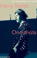 Harry Styles One Shots by actress1D