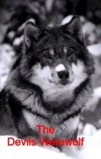 The Devils Werewolf (Discontinued) by lisa22300