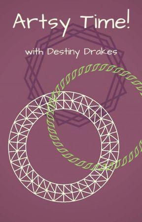 Artsy Time by destinydrakes