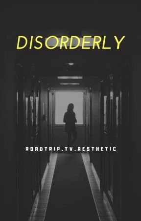 Disorderly  by Dxddy_Deceit