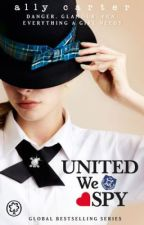 United we the Gallagher academy spy by xxxamraxxx