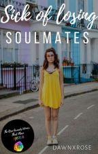sick of losing soulmates // dodie by dawnxrose