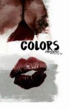 Colors [H.S] Español. by Nixllsmilexx