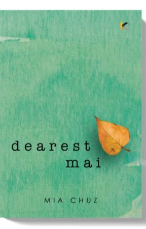 Dearest Mai The Novel by viveramia