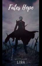 Fates Hope (Archer Emiya x OC / Lancer Cú Chulainn x OC AU) by Lady_Rhey