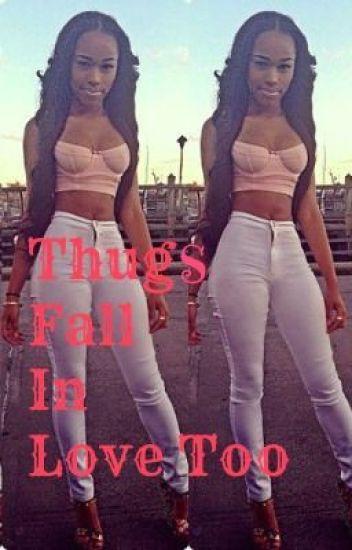 Thugs Fall In Love Too
