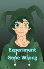 Experiment Gone Wrong by Izuku_Prince