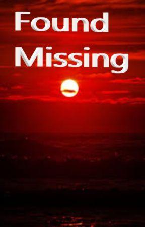 Found Missing by -_Seth_Furude_-