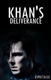Khan's Deliverance. [ STAR TREK READER INSERT ] by espectacle