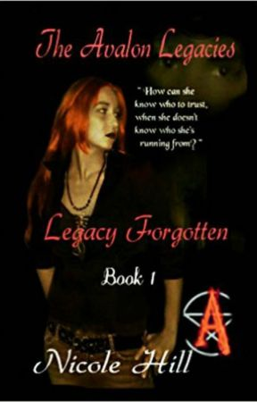 Legacy Forgotten by NicoleFaithHillGonza