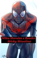 Sticky Situation (Miles Morales x Reader) by crackersnackr