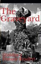 The Graveyard (Zeldris x Female Reader) by Moira-Western