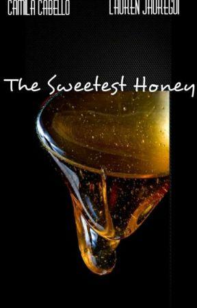 The Sweetest Honey (Camren) by MahoganyAlexis