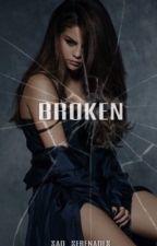 Broken | Zaylena by sad_serenades