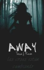 Away by _PepperMint
