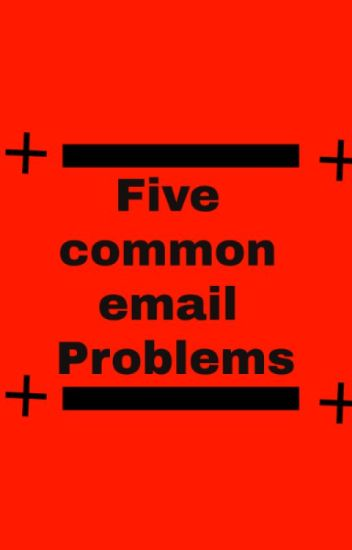 5 common email problems and their solution via Email Help Desk.