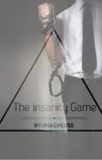The Insanity Game by ImagneUss