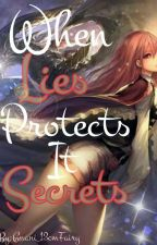 When Lies Protects It Secrets  by Gnani_13cmFairy