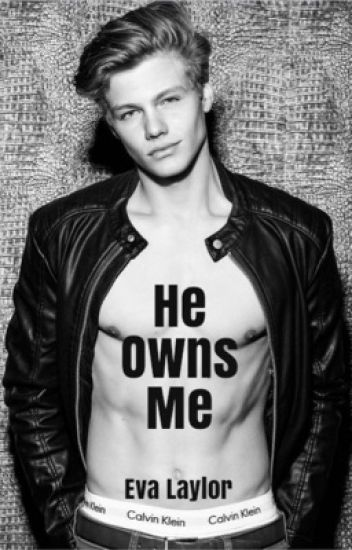 He Owns Me