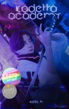 Kaderra Academy ✔ by StoryWriterKato