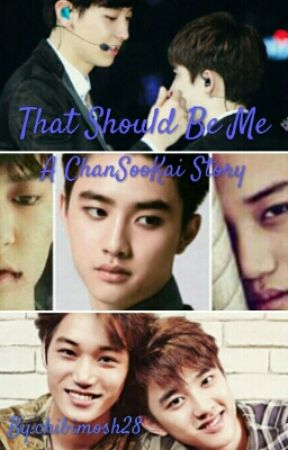 [KaiSoo Fanfic] That Should Be Me.. by chibimosh28