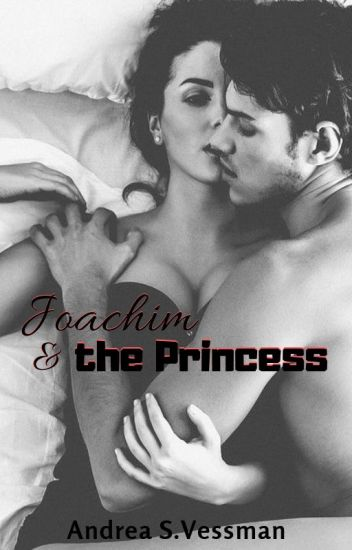 Joachim & the Princess