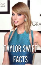 Taylor Swift Facts by RebekahMurphy