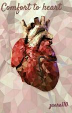 COMFORT TO HEART  by zaara110
