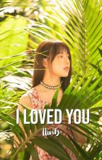 i loved you ; yerin ✔ by ttinb-