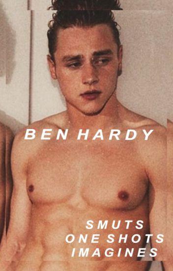 ben hardy ✩ smuts   one shots   imagines - ☽ღ✧ʟɪʟɪ - Wattpad