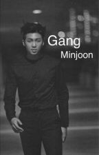 Gang || Minjoon ||  by JiminNme