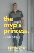 The MVP's Princess || Juan GDL by andramerc