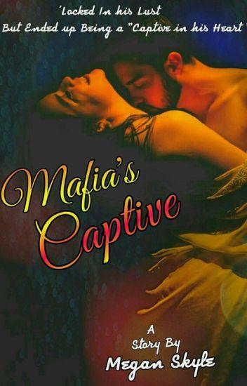 Mafia's Captive {18+}