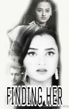 Finding her - Os by raglak__forever
