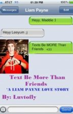 Text Be More Than Friends by luvtofly