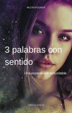 3 Palabras con Sentido by Pablopresas
