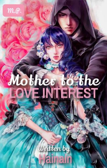 Mother to the Love Interest