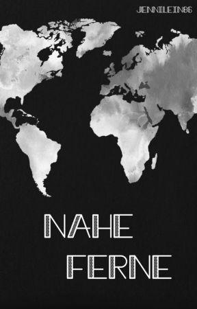 Nahe Ferne by jennilein86