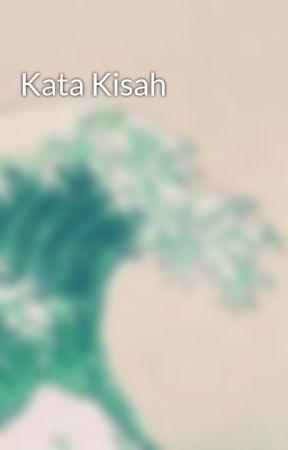 Kata Kisah by alineafajr