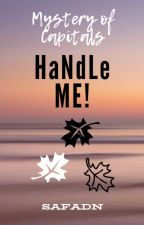 HaNdLe ME! [H] by SafAdn