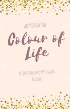 Colour of Life by Anandiraina